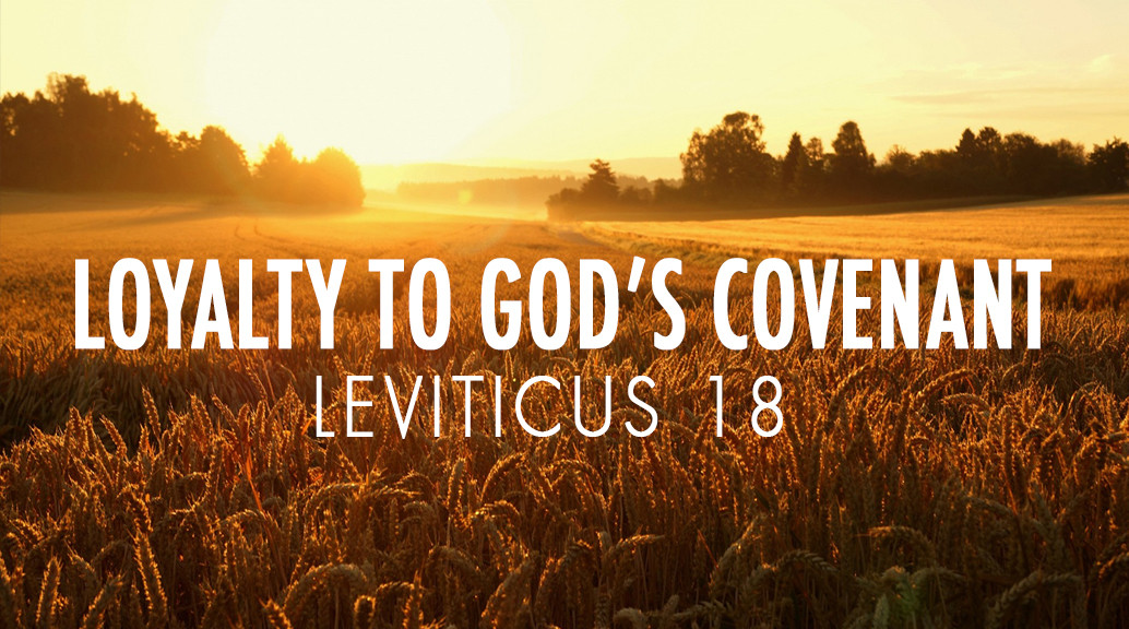 Loyalty to God's Covenant, Roanoke Valley Bible Church
